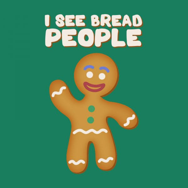 Teestruct - I See Bread People Gingerbread Man T-Shirt Design